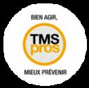 Bien agir, TMS PROS, Mieux prévenir